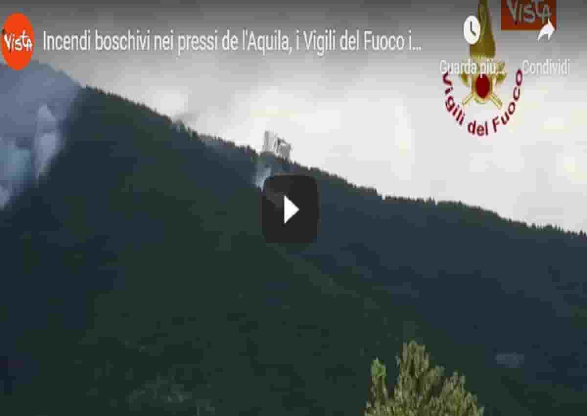 Incendi L'Aquila, video Vista