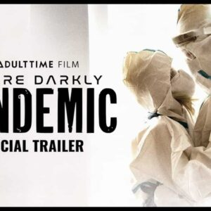 Future Darkly Pandemic, il film a luci rosse a tema Covid