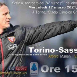 Torino-Sassuolo formazioni e dove vedere in streaming e in tv il recupero della partita di Serie A