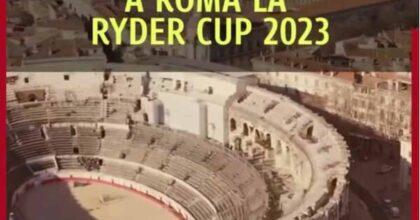 Colosseo è la Arena di Nimes: Virginia Raggi e la gaffe social nel video ufficiale per la Ryder Cup 2023