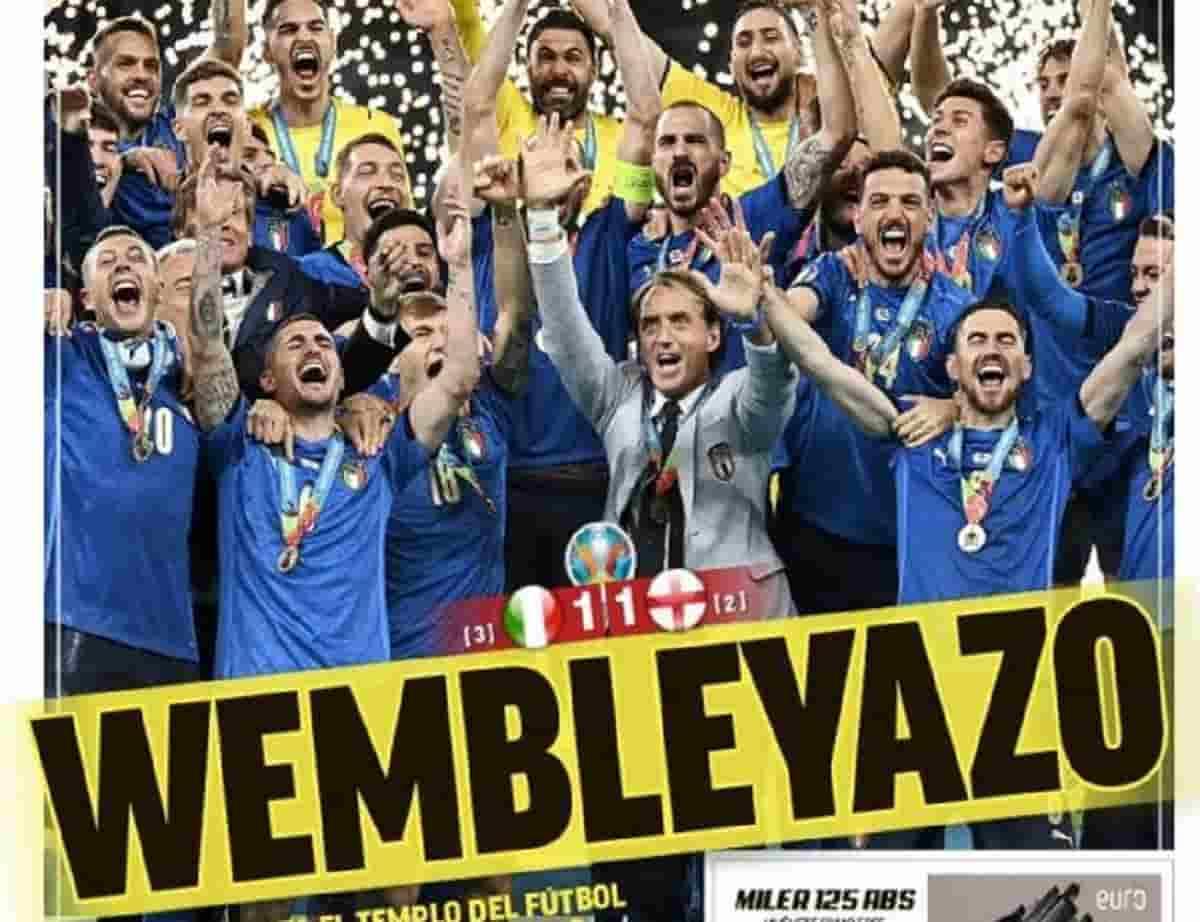 Italia-Inghilterra, le prime pagine dei giornali stranieri: Wembleyazo, Invincibles, Heartbreak...