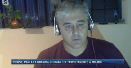 """Denise Pipitone, parla la guardia giurata dell'avvistamento a Milano: """"La polizia non mi autorizzò a trattenerla"""""""