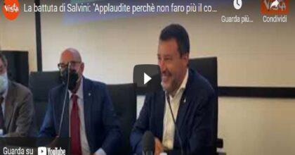 """Salvini e la battuta in conferenza stampa: """"Applaudite perché non faro più il consigliere a Milano? Tornerò"""" VIDEO"""